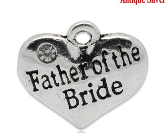 """1 or 2 or 4 or 10 pcs. Antique Silver """"Father of the Bride"""" charm with rhinestone - 16mm X 14mm"""