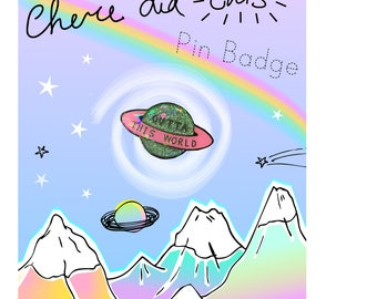 Outta This World Pin Badge