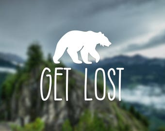 Bear decal, get lost decal, nature decal, wall decal, car decal, cute bear, window decal, bear sticker, gift, decal, door decal