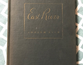 East River by Sholem Asch 1946 Book