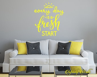 Every Day is a Fresh Start - Life Travel Wall decal quote - Home Decor - Living Room Wall Sticker - Inspirational Love Interior Design Decor