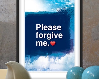 A4. Please forgive me. Ho'oponopono healing Sentence poster.Meditation quote poster. Typography poster. Home Wall decor. Gift (Po-A4-063)