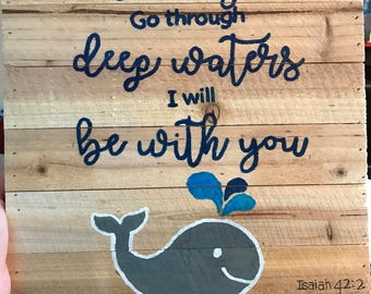 Customizable nursery sign- themed whales. 'When you go through deep waters I will be with you' in blue