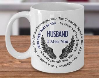 Husband I Miss You Coffee Mug Memorial Poem | Remembrance gift Coffee Mug | Loss of Loved One sympathy gift |  Loss of Husband