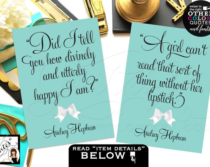 CUSTOMIZABLE Audrey Hepburn Quote, bridal shower, decorations, wall art birthday, blue party favor quote signs. Set of 2 {4x6 or 5x7}