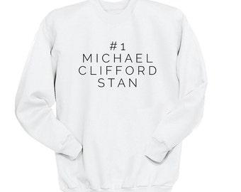 Number One Michael Clifford Stan, 5SOS, Crew Neck Sweatshirt, Fangirl Shirt, Black Unisex Sweater, Music Lover Gift, Teen Girl Gift
