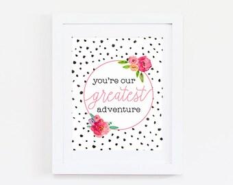 Nursery Decor Girl - Baby Girl Nursery Wall Art - You are Our Greatest Adventure Print - Girl Nursery Art - Nursery Decor Pink Nursery Print