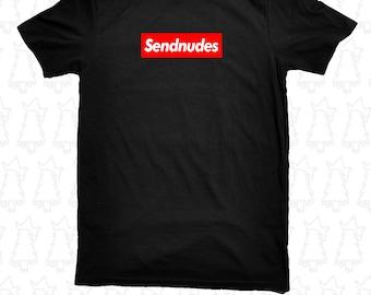 Sendnudes Supreme Style T Shirt - Send Nudes Noods Parody Funny NYC LA Yeezy Collab