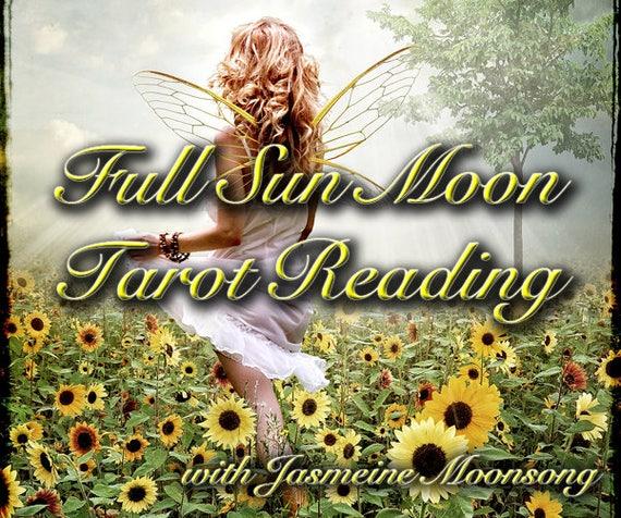 Full Sun Moon Tarot Reading
