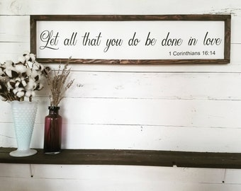 Let all that you do be done in love Corinthians 16:14, Corinthians, wood sign, scripture, bible verse, let all that you do be done in love