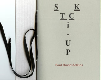 Stick Up by Paul David Adkins - 2014 Blood Pudding Press Contest Winning POETRY CHAPBOOK - poetry, robber, gun, scary, life, death