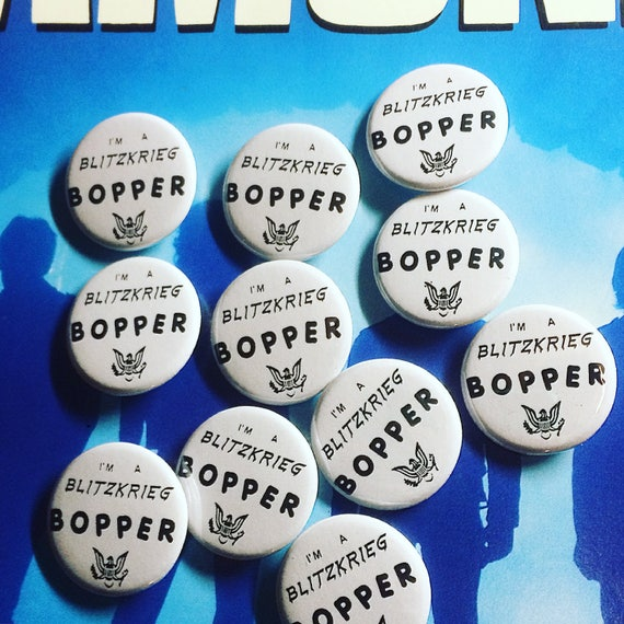 I'm a Blitzkrieg Bopper Pin