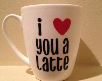 Latte Mug - Love Latte - Valentine's Day Mug-Personalized Latte Mug - Coffee Cup