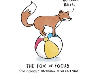 Fox Of Focus - Art Print - Motivation Gift - Cute Fox - You Can Do It - Supportive Art - Achieve Anything - Exam Gift