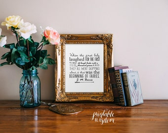 Nursery Quote Printable, Wall art Decor, Print Nursery art, when the first baby laughed, Peter Pan, digital typography Printable Wisdom