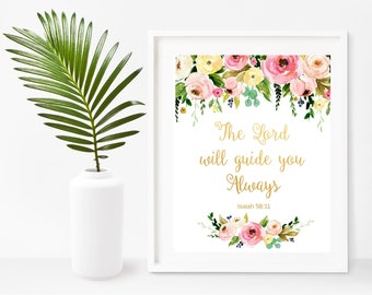 Bible Quote Print, The Lord Will Guide You Always, Inspirational Print, Scripture Printable, Christian Wall Art, digital Download