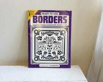 Ready to Use Borders by Ted Menten, copyright free designs, border designs, craft projects, art book, vintage book, vintage studio, design