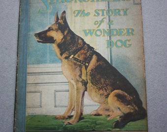 Strongheart: the Story of a Wonder Dog by Lawrence Trimble, Children's 1926 Book