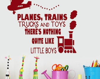 """Boys Playroom Wall Decor, Planes Trains Trucks and Toys There's nothing Quite Like Little Boys Vinyl Wall Decal Words Quote, 24"""" X 28"""" decal"""