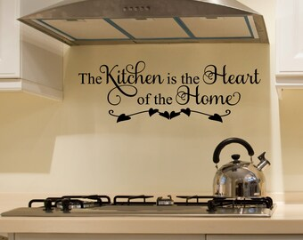 Kitchen Decals - The Kitchen Is The Heart Of The Home Wall Decal - Kitchen Vinyl Decal - Family Decal - Kitchen Quotes - Decals