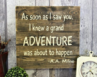 A Grand Adventure Was About To Happen. Rustic Decor. Country Decor. Wood Sign. Home Decor. Wall Art. Rustic Wood Sign. Home Decor. Primitive