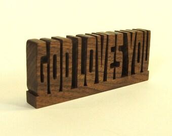 God Loves You.   Desk sign scroll saw word art.