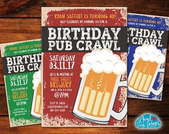 Birthday Pub Crawl Invitation, Bar Crawl, PRINTABLE invitation-Beer Birthday- 21st, 30th Birthday, 40th Birthday Party,  His Birthday