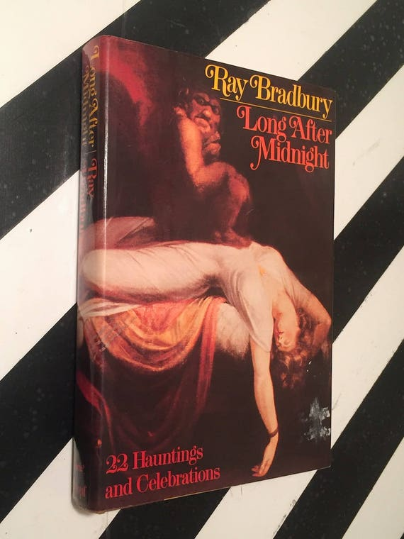 Long After Midnight by Ray Bradbury (1976) hardcover book