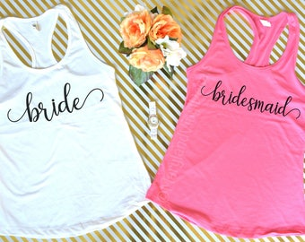 SALE! Bride Tank Top, Bridesmaid Tank Top, Wedding Tank Top, Bride Shirt, Bridesmaid Gift, Racerback Tank Top, Bachelorette Party Shirts