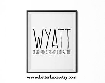 Wyatt Name Meaning Art - Printable Baby Shower Gift - Nursery Printable Art - Digital Print - Nursery Decor - Typography Wall Decor