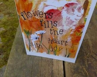 Flower Card, Gardeners Card, Mixed Media Art Card, Gardener Gift, Birthday Card, Thank You Card, FLOWERS & JOY by Seattle Artist  Mary Klump