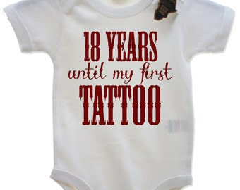 18 Years Until My First Tattoo Babygrow Vest EBG39