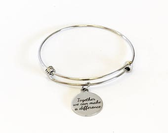 Social Consciousness Bracelet, Together We Can Make A Difference Stacking Bracelet, Social Awareness Bracelet, Social Consciousness Gifts