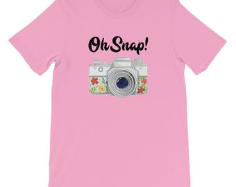 Photographer Shirt / Photography Shirt / Oh Snap Camera / Camera Shirt / Photography Lover / Loves Photography / Camera Lens / DSLR