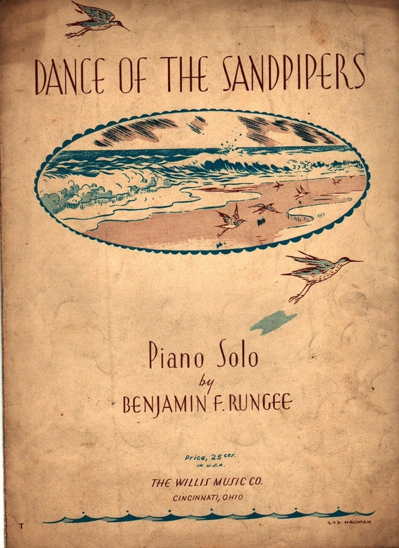 Dance of the Sandpipers Piano Solo + Benjamin F. Rungee + G. & D. Hauman + 1943 + Vintage Sheet Music