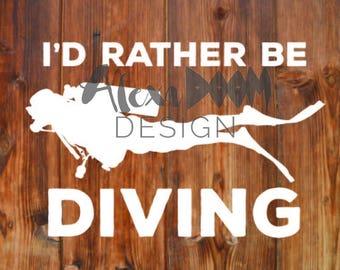 I'd Rather Be Diving || Scuba Diver Decal