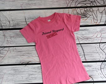 Girls short sleeved LAT brand fine jersey crew neck t tee shirt sizes XS, S, M, L, XL Friend Request Denied pink purple