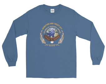 Migratory Bird Act Long Sleeve T-Shirt