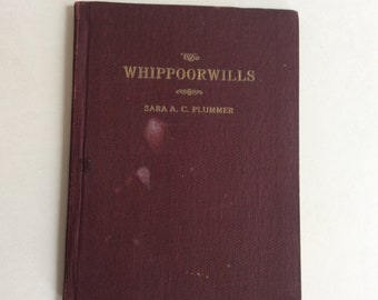 Vintage Book, The Whippoorwills