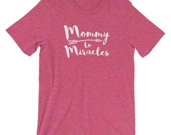 Mommy to Miracles Tee