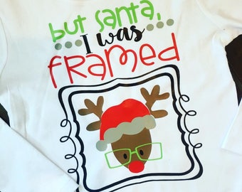 But Santa I was framed