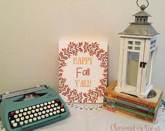 Happy Fall Y'all! | Fall Canvas Sign | Red and Orange