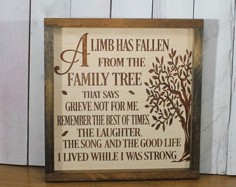Condolence Sign/A LIMB has fallen from/Family Tree/Engraved/Wood Sign/Masculine/Sympathy gift/Condolence Gift/Parent Death