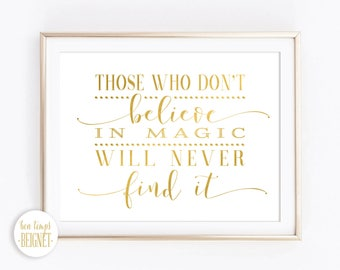 Roald Dahl - Those who don't believe in magic will never find it - INSTANT DOWNLOAD -Inspirational Quote 10x8""