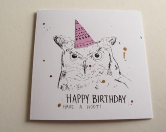 HAND-DRAWN Owl 6X6 BIRTHDAY Card: Have a Hoot