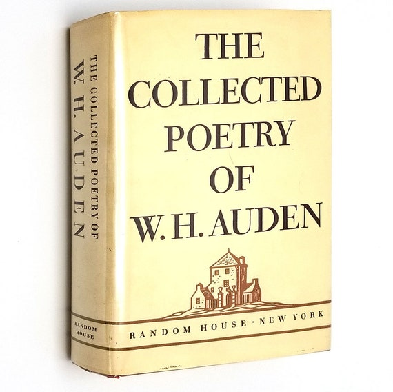 The Collected Poetry of W.H. Auden 1945 Hardcover HC w/ Dust Jacket DJ - Random House - Poems Verse
