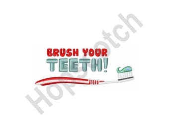 Brush Your Teeth - Machine Embroidery Design, Toothbrush, Toothpaste