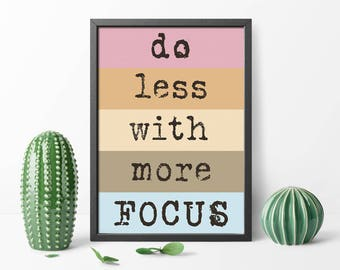 Do Less With More Focus Typography Printable Poster Digital Wall Art, Typewriter Font Print, 30x40 Inches, Typography Instant Download