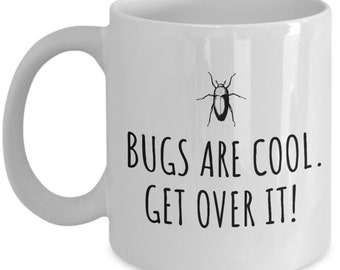 Entomology Mug - Insect Collector Gift - Bug Lover Present - Bugs Are Cool - Entomologist