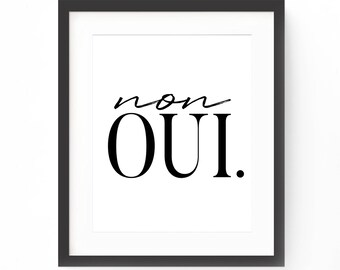 French Quote Print, French Typography, Oui Non, Typography Print, French Sayings, Quote Art, Printable Quote, French Art Print